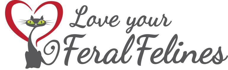 Email: info@loveyourferalfelines.com Website: www.loveyourferalfelines.com Tel: 760-954-8509 Mailing: P.