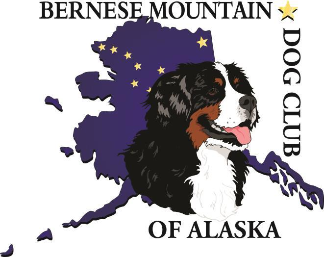 Premium List Bernese Mountain Dog Club of America Draft Test Hosted by the Bernese Mountain Dog Club of Alaska Saturday, September 19, 2015 Sunday, September 20, 2015 Judges: Dan Brodigan, Palmer,