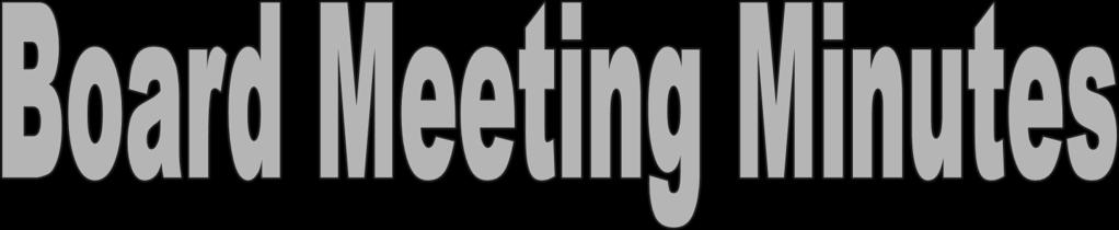 LAWRENCEVILLE KENNEL CLUB JULY 19, 2016 BOARD MEETING MINUTES The President, Bob LaBerge, opened the meeting at 7:35 PM.