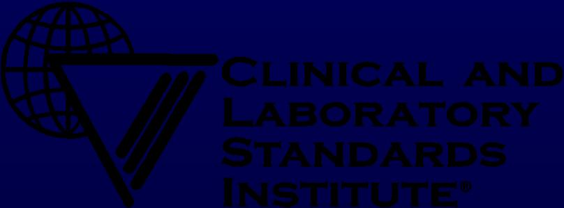 The Basics: Using CLSI Antimicrobial Susceptibility Testing Standards Janet A.