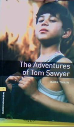 THE ADVENTURES OF TOM SAWYER MARK TWAIN Tom Sawyer likes adventures. When other people are sleeping in their beds. Tom Sawyer is climbing out of his bedroom window to meet his friends.