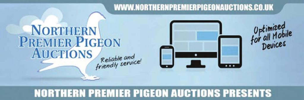 1 THE RACING PIGEON 4 NOVEMBER 2016 We Lead While Others Follow WE PRESENT A MASSIVE REDUCTION SALE OF STOCK AND RACE BIRDS ON BEHALF OF MR & MRS ADRIAN DUGGINS MATLOCK, DERBYSHIRE 01629-734443