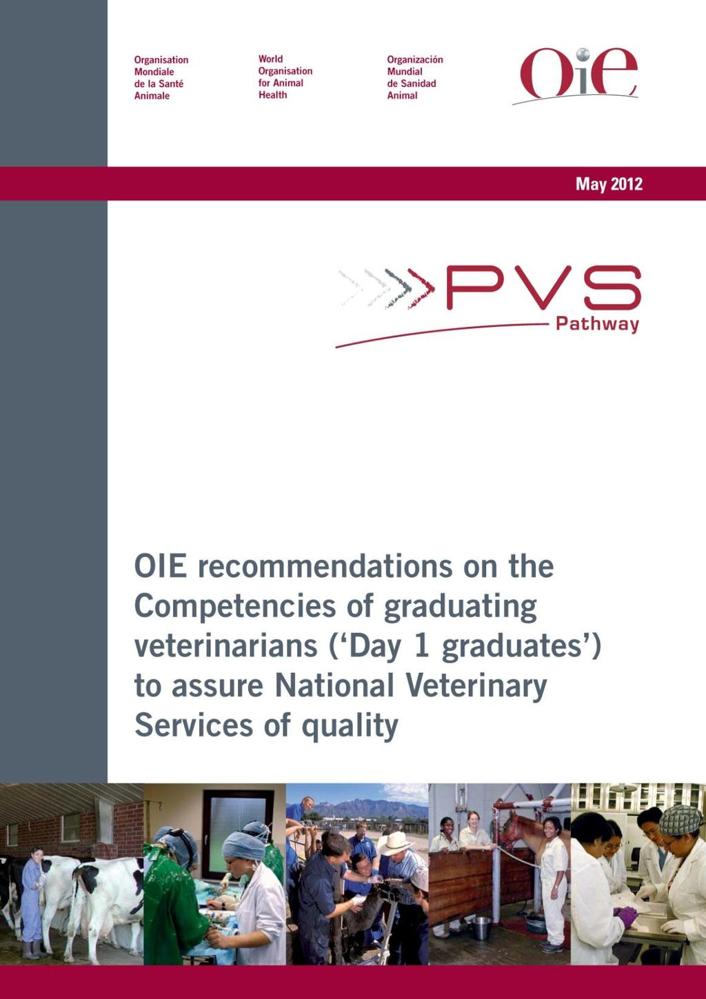 ...High quality veterinary education is of critical importance to efficient Veterinary Services and improving the