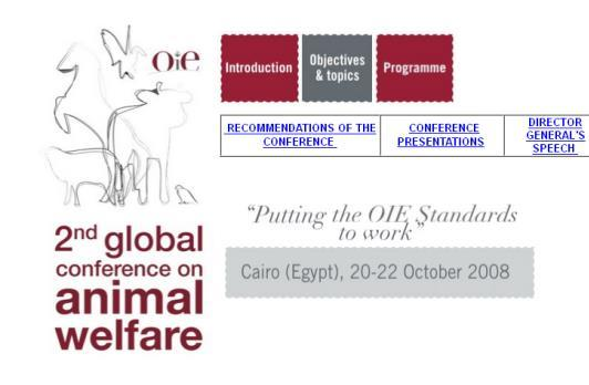 5. Animal Welfare Evolution of the OIE animal welfare agenda 2000: AW recognized as a strategic priority in the 3rd OIE Strategic Plan 2001-2005; 2002: Adoption by