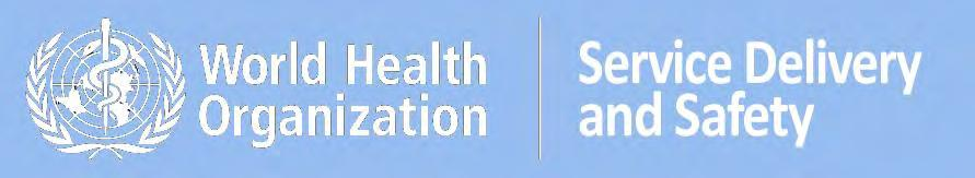Service Delivery and Safety Department World Health Organization, Headquarters WHO global (laboratory-based) survey on multidrug-resistant organisms (MDROs) in health care PROJECT SUMMARY Given the