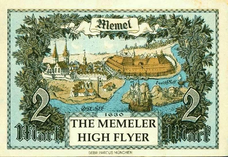 THE MEMELER HIGHFLYER By Mick Bassett (Germany) Photos kindly provided by Thomas Hellmann and Elly Vogelaar This High Flying Breed is named after the Region and Town of Memel (after the River Memel