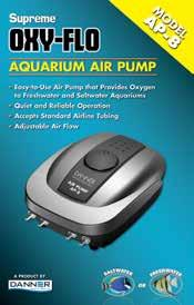 OXY-FLO LOW VOLUME AQUARIUM AIR PUMPS FOR FRESHWATER & SALTWATER AQUARIUMS AQUA-SUPREME AIR PUMPS are available in four low volume sizes: AP-2, AP-3, AP-4