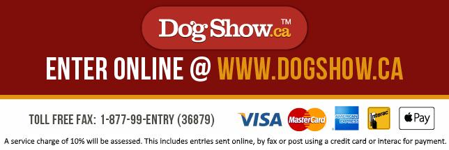 The entry service (DogShow.ca) is a convenient entry option available with a service fee of 10%. This service accepts Visa, MasterCard, American Express and Interact.