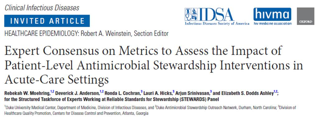 Quality Improvement Metrics for Evaluating Antimicrobial Stewardship Programs 19 member