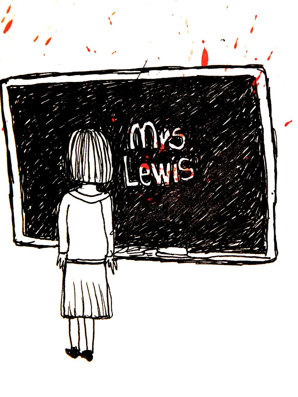 Mrs Lewis by David Mackie The children were fidgety. Shaken-up bottles of coke ready to hiss and blow their tops.