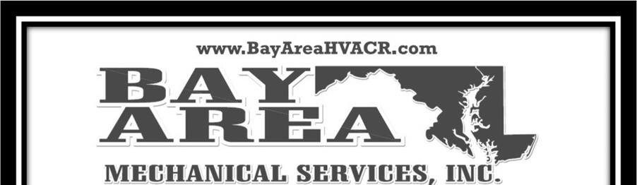 N B 25 Bay Area Mechanical is your trusted, local hea ng, air condi oning, and refrigera on (HVAC/R) specialist.